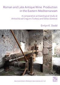 Bilde av Roman And Late Antique Wine Production In The Eastern Mediterranean