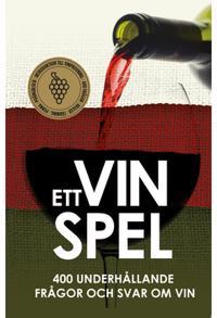 Ett Vinspel : 400 underhållande frågor och svar om vin (Epub3)