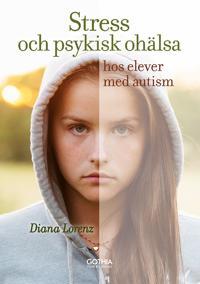 Stress och psykisk ohälsa hos elever med autism