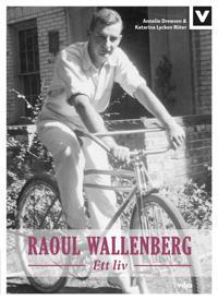 Raoul Wallenberg : ett liv