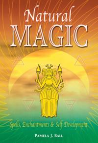 Bilde av Natural Magic: Spells, Enchantments & Self-development