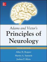 Adams and Victor's Principles of Neurology 10th Edition; Allan Ropper,Joshua Klein,Martin Samuels ; 2014