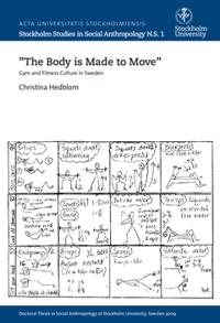 Bilde av 'the Body Is Made To Move' : Gym And Fitness Culture In Sweden