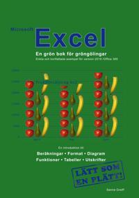 Microsoft Excel – En grön bok för gröngölingar: För version 2019 /Office 365