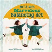 Bilde av Mel And Mo's Marvelous Balancing Act
