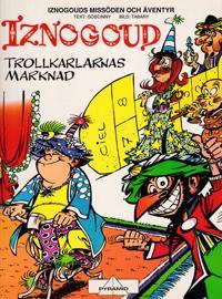 Iznogoud och Trollkarlarnas marknad