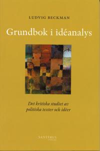 Grundbok i idéanalys: det kritiska studiet av politiska texter och idéer