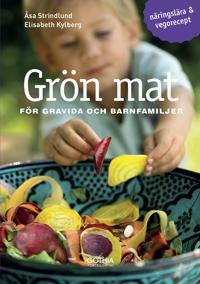Grön mat för gravida och barnfamiljer