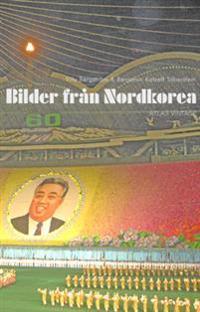Bilder från Nordkorea