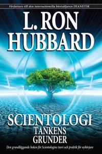 Scientologi – Tankens grunder