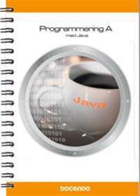 Programmering A : med Java