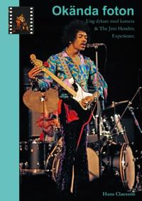 Okända foton – Ung dykare med kamera & The Jimi Hendrix Experience