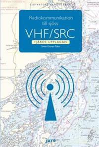 Radiokommunikation till sjöss – VHF/SRC