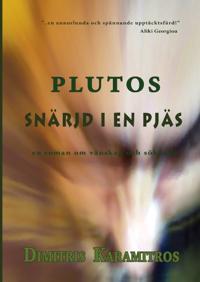Plutos : snärjd i en pjäs