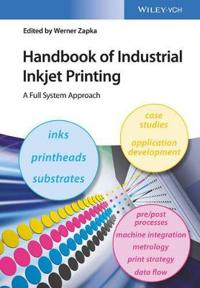 Wiley-VCH Verlag GmbH Handbook of Industrial Inkjet Printing