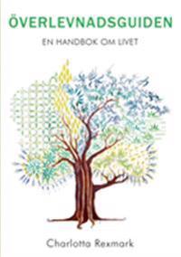 Överlevnadsguiden:En handbok om livet
