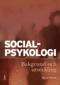 Socialpsykologi : bakgrund och utveckling