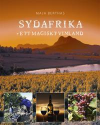 Sydafrika : ett magiskt vinland