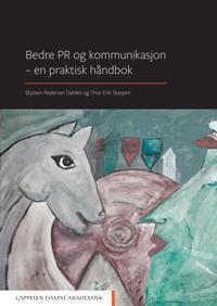 Bilde av Bedre Pr Og Kommunikasjon - En Praktisk Håndbok