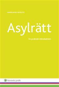 Asylrätt : en praktisk introduktion