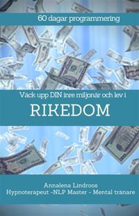 60 dagar program – Väck upp din inre miljonär och lev i RIKEDOM
