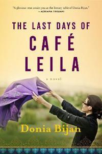 Bilde av The Last Days Of Cafe Leila