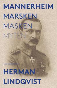 Mannerheim : marsken masken myten