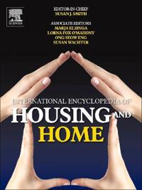 ELSEVIER SCIENCE & TECHNOLOGY International Encyclopedia of Housing and Home
