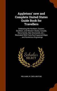 Bilde av Appletons' New And Complete United States Guide Book For Travellers