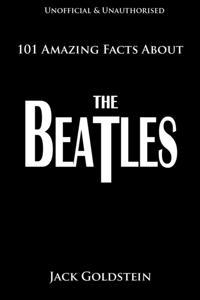 Bilde av 101 Amazing Facts About The Beatles