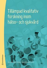 Tillämpad kvalitativ forskning inom hälso- och sjukvård