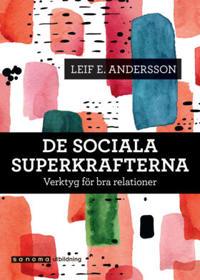 De sociala superkrafterna
