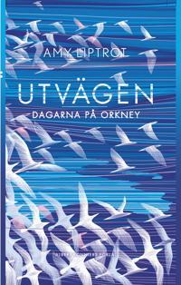 Utvägen : dagarna på Orkney