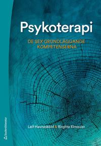 Psykoterapi – De sex grundläggande kompetenserna