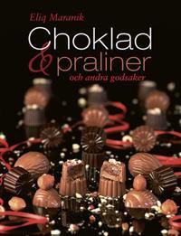 Choklad, praliner och andra godsaker