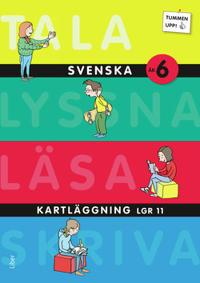 Tummen upp! Svenska åk 6 Kartläggning