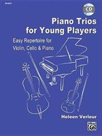 Piano Trios for Young Players: For Violin, Cello & Piano, Parts & CD