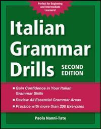Italian Grammar Drills; Paola Nanni-Tate ; 2012