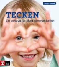 Förskoleserien Tecken : ett verktyg för ökad kommunikation