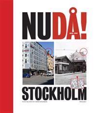 NuDå! : Stockholm