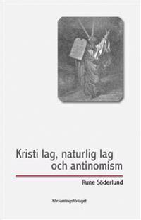 Kristi lag naturlig lag och antinomism