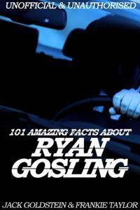 Bilde av 101 Amazing Facts About Ryan Gosling