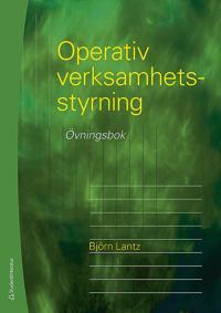 Operativ verksamhetsstyrning – Övningsbok