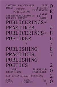 OEI # 86-87. Publiceringspraktiker publiceringspoetiker