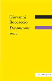 Decamerone. Bok 2