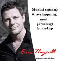 Mental träning med personligt ledarskap
