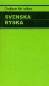 Ordlista för tolkar Svenska Ryska :