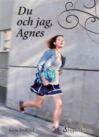 Du och jag, Agnes