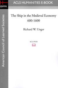 Bilde av The Ship In The Medieval Economy 600-1600