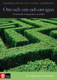 Om och om och om igen : att behandla tvångsproblem med KBT